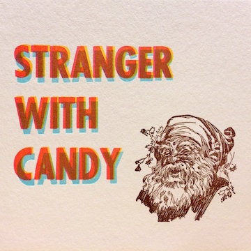 Holiday-Card-Stranger-With-Candy-Letterpress-Sam-Mittelsteadt